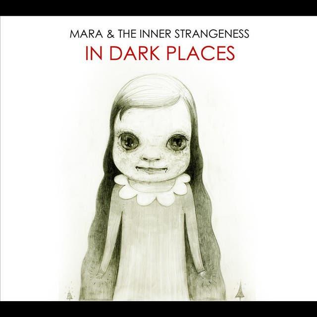 Mara & The Inner Strangeness