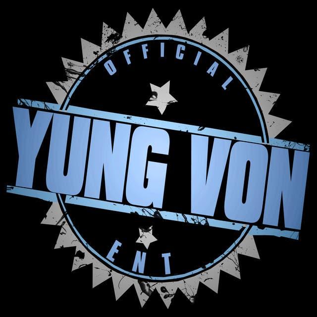 Yung Von Ent.