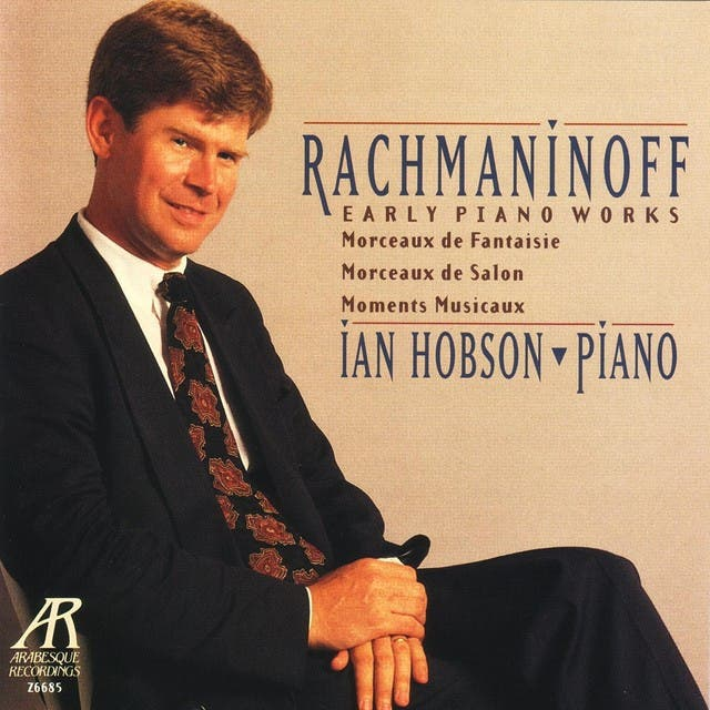 Rachmaninoff: Early Piano Works