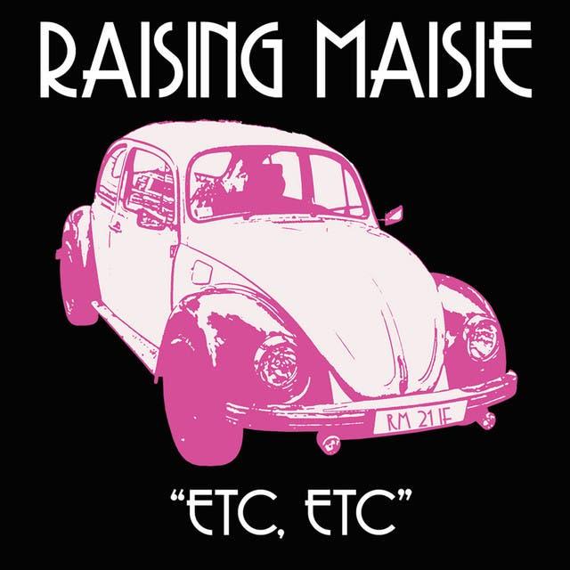 Raising Maisie