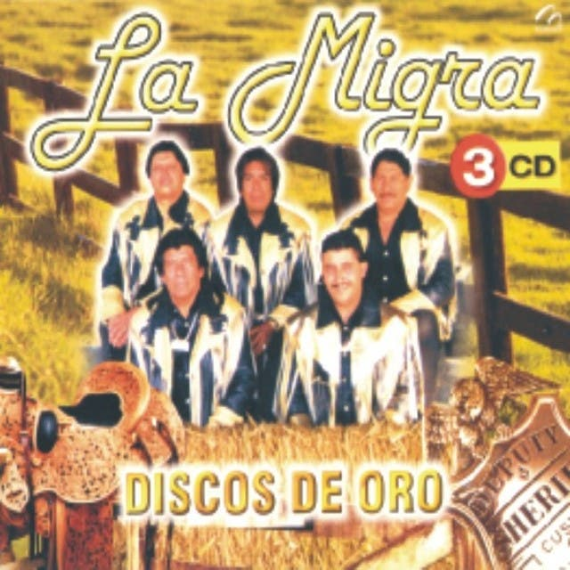 La Migra - Discos De Oro
