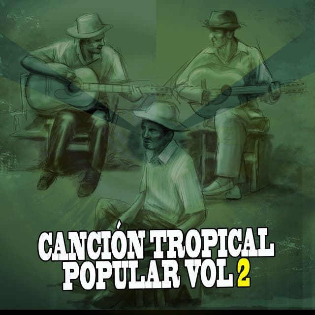 Cancion Tropical Popular Vol II
