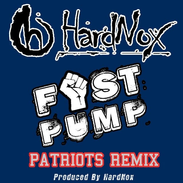 Fist Pump (Patriots Remix) - Single