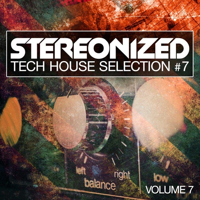 Stereonized, Vol. 7 (Tech House Selection)