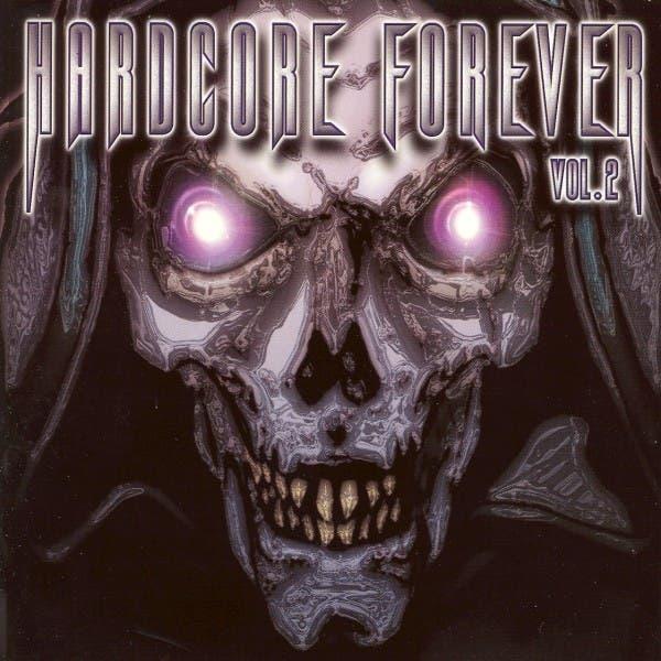 Hardcore Forever, Vol. 2