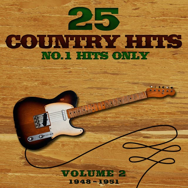 25 No.1 Country Hits (1948-1951) Vol. 2