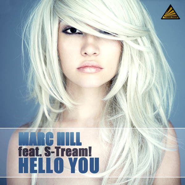 Marc Hill Feat. S-Tream!