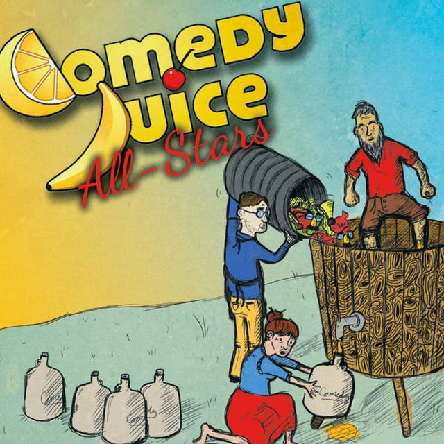 Comedy Juice All-Stars