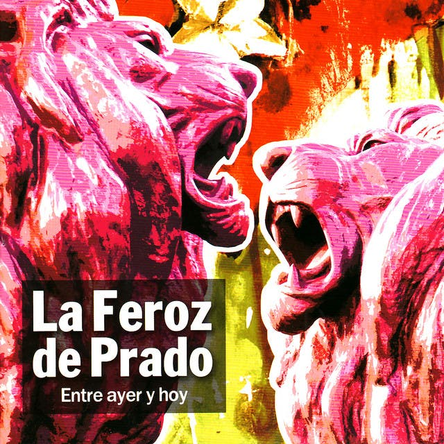 La Feroz De Prado