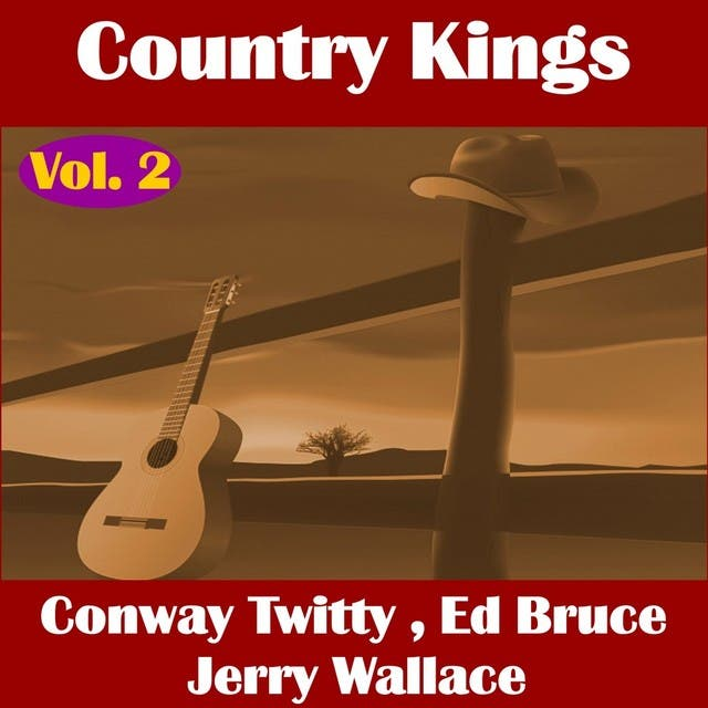 Country Kings , Volume Two - Twitty, Bruce, Wallace
