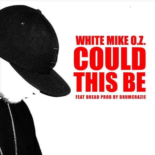 White Mike O.Z., Bread & DrumCrazie