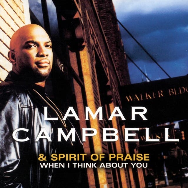 Lamar Campbell & The Spirit Of Praise