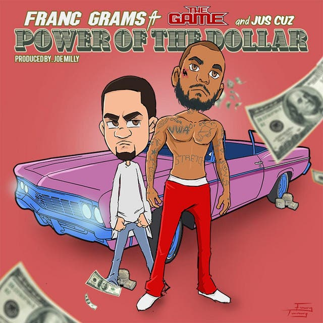 Power Of The Dollar (feat. The Game & Jus Cuz)