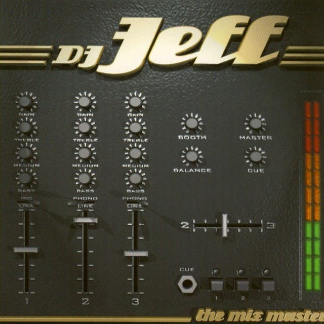 Dj Jeff The Mix Master