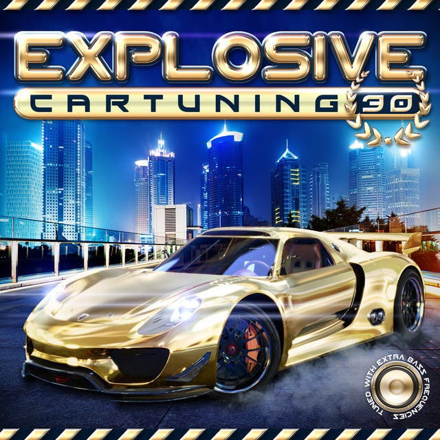 Explosive Cartuning 30