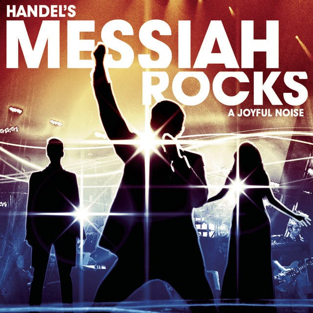 Handel's Messiah Rocks