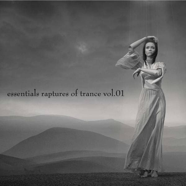 Essentials Raptures Of Trance, Vol.01