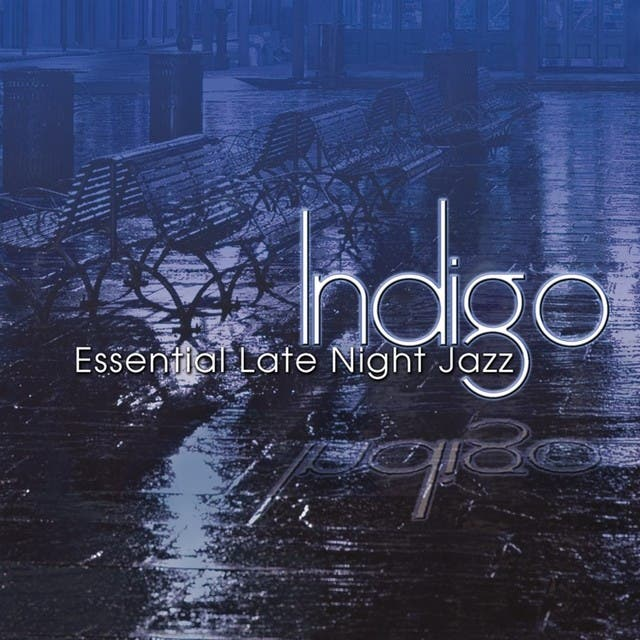 Indigo: Essential Late Night Jazz