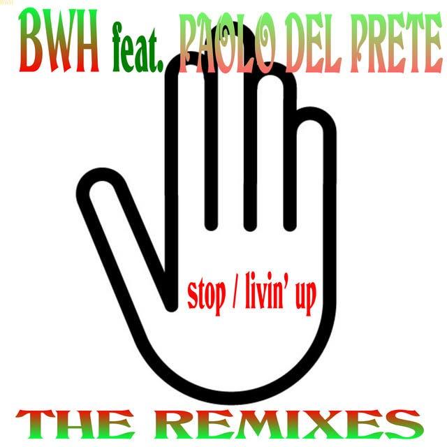B.W.H. Feat. Paolo Del Prete
