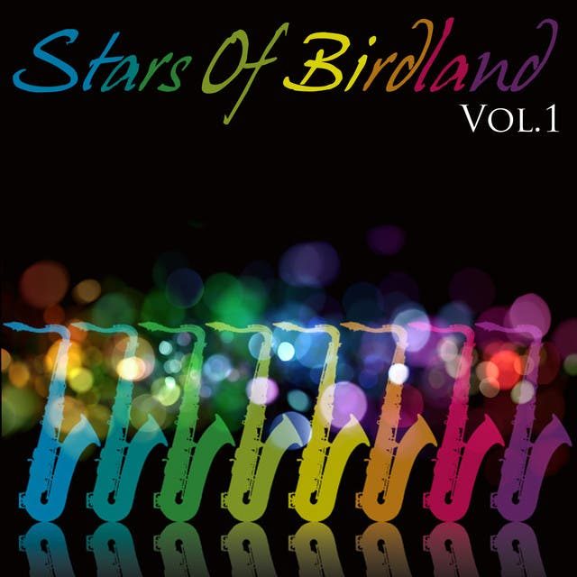 Stars Of Birdland Vol.1