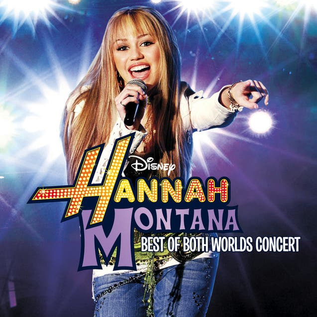 Hannah Montana/ Miley Cyrus: Best Of Both Worlds In Concert