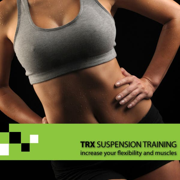 Trx Suspension Training - Increase Your Flexibility And Muscles