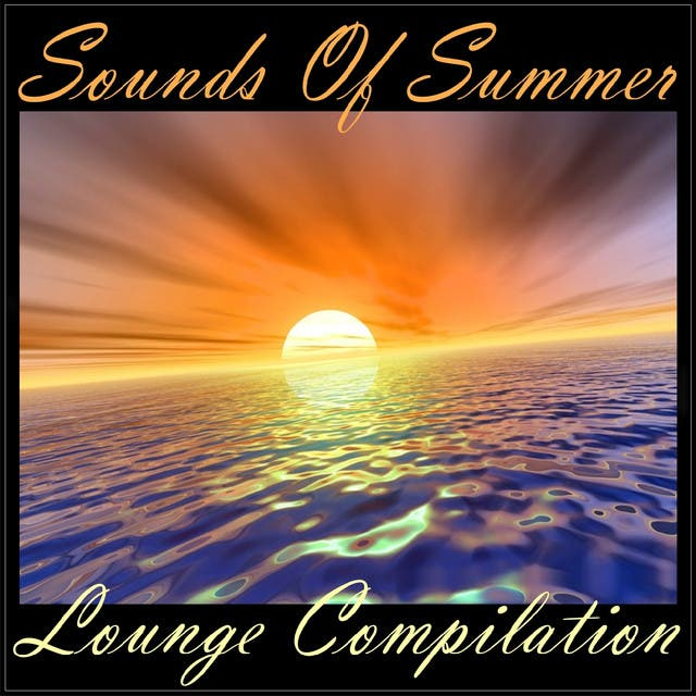 Sounds Of Summer - Lounge Compilation