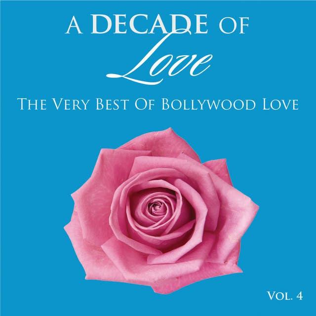A Decade Of Love: Vol.4