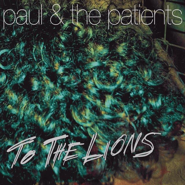 Paul & The Patients
