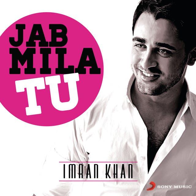 Jab Mila Tu: Imran Khan