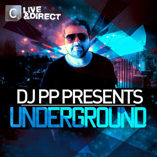 Live & Direct Presents DJ PP Underground
