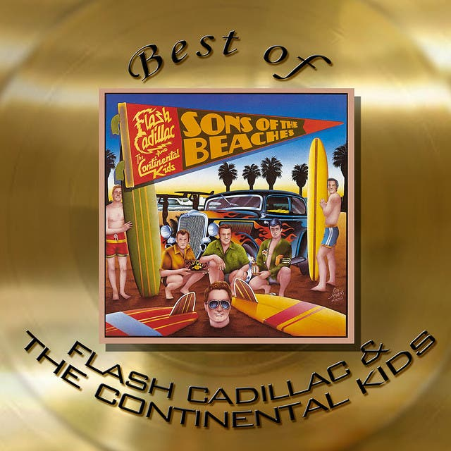 Flash Cadillac & The Continental Kids