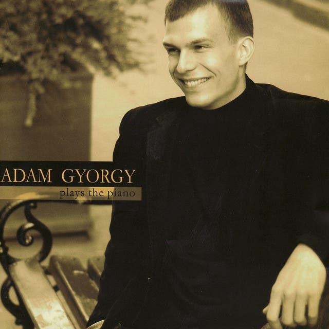 Adam Gyorgy Plays The Piano