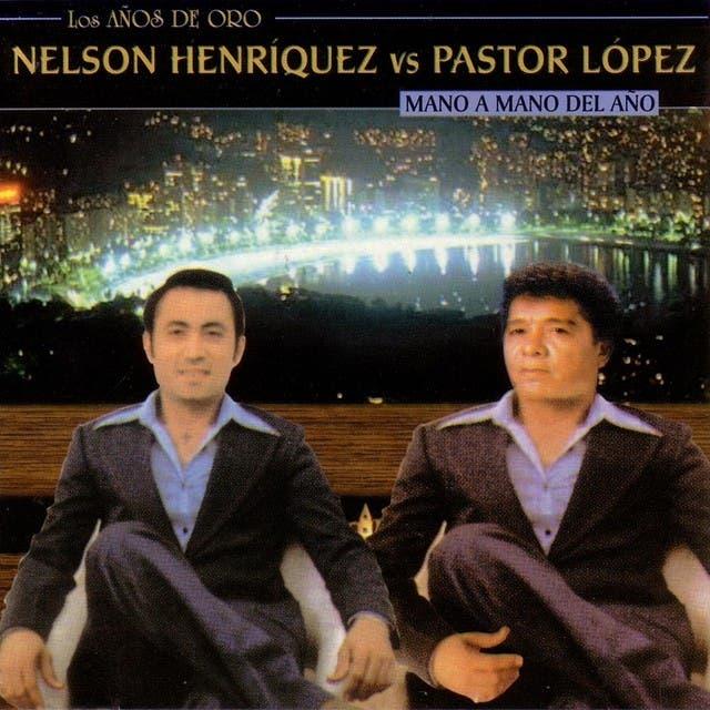 Nelson Henríquez / Pastor López
