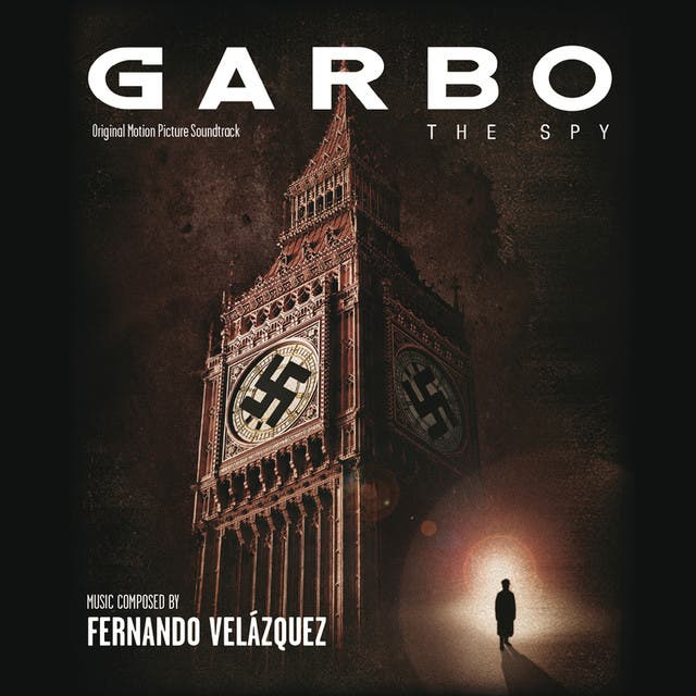 Garbo: The Spy (Original Motion Picture Soundtrack)