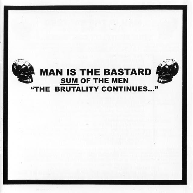 Man Is The Bastard