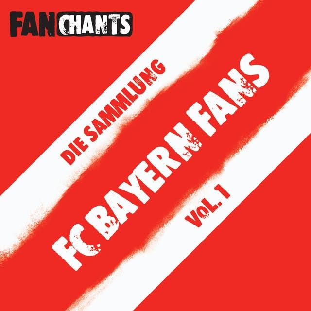 FC Bayern München FanChants Feat. FC Bayern Fans Fangesänge & Der FCB Fans