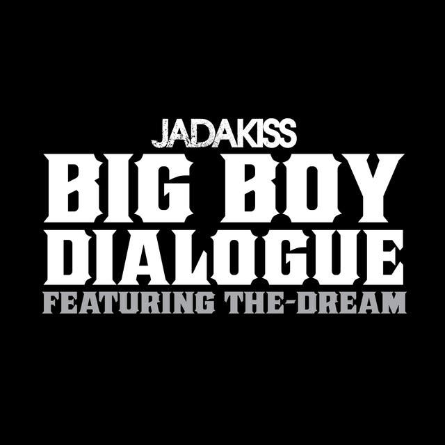 Big Boy Dialogue