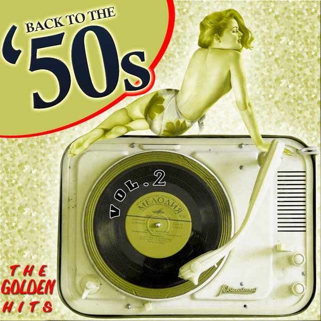 Back To The 50´s. The Golden Hits. Vol.2