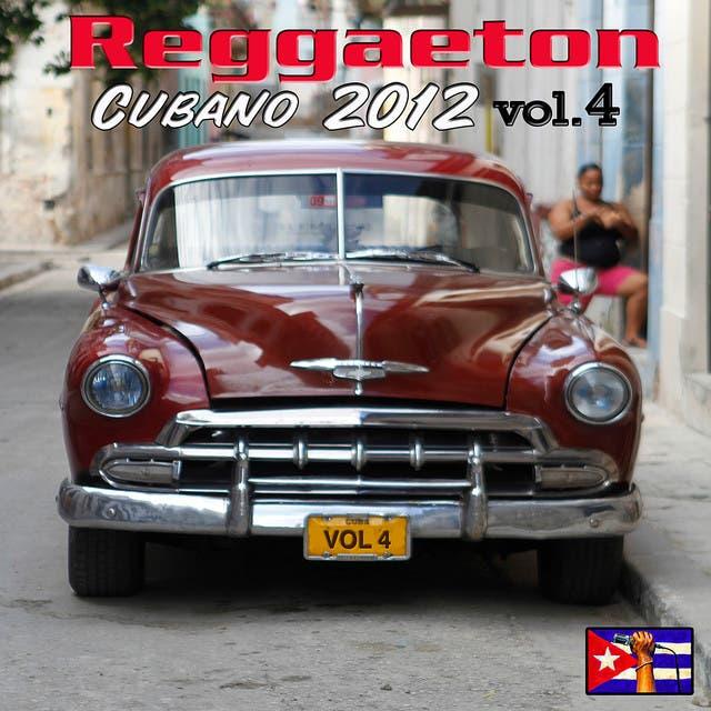 Reggaeton Cubano 2012 Vol. 4