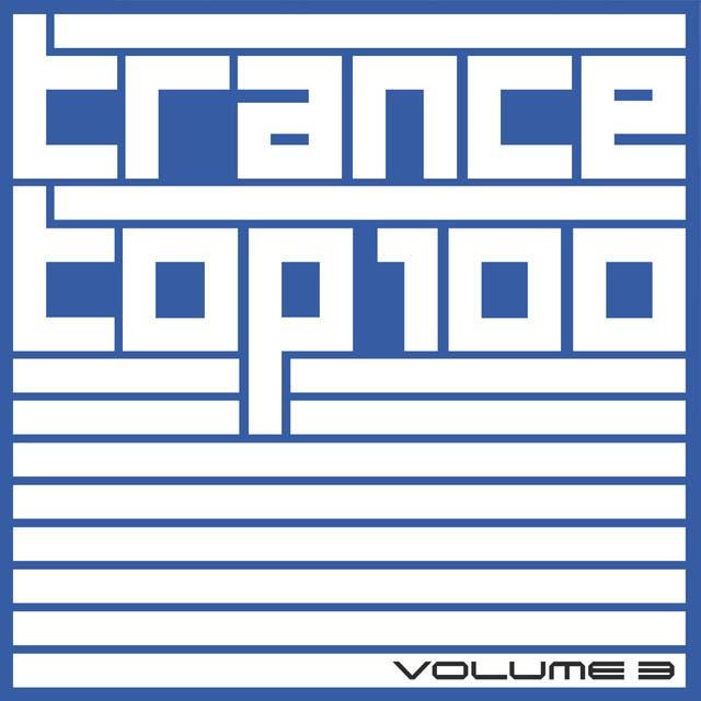 Trance Top 100, Vol. 3