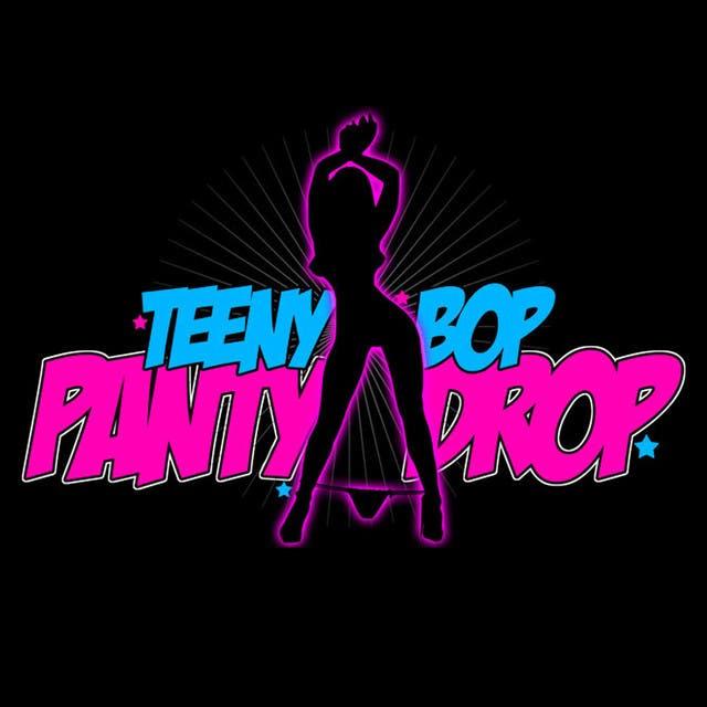 Teeny Bop Panty Drop