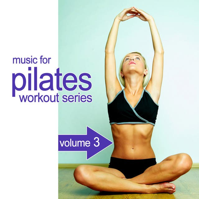 Music For Pilates Workout Series 3