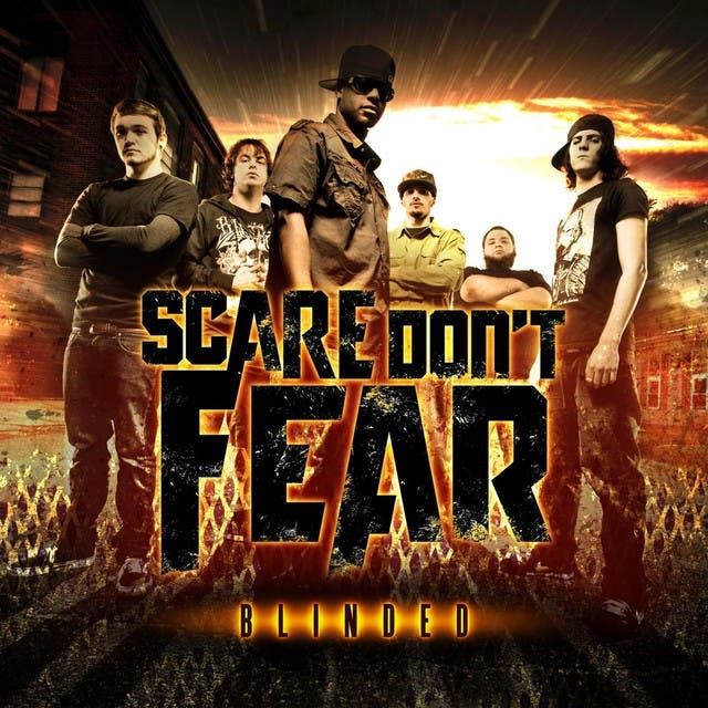 Scare Dont Fear