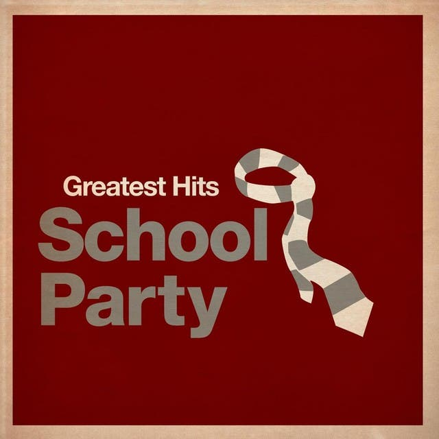 Greatest Hits: School Party