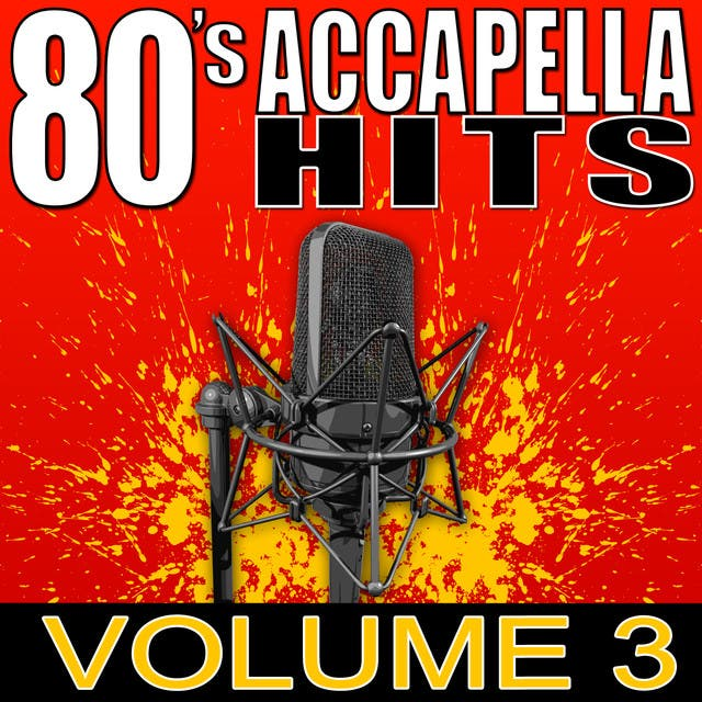 80's Accapella Hits Volume 3