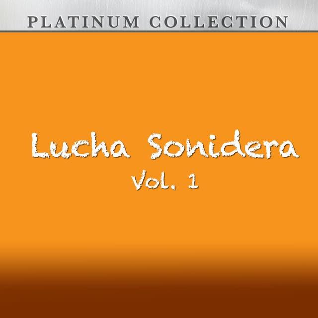Lucha Sonidera, Vol. 1