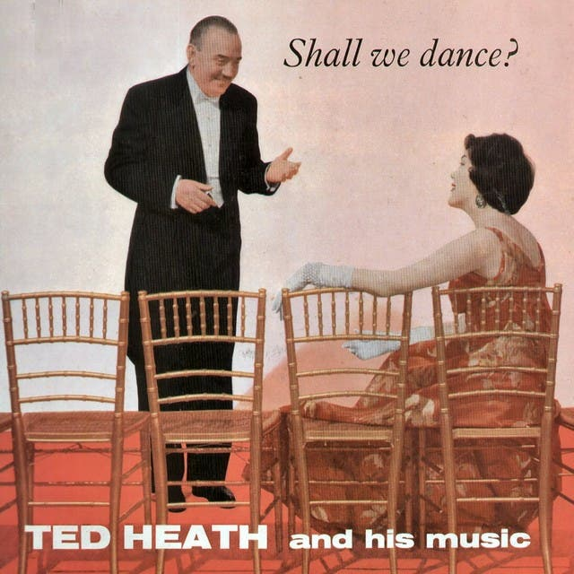 Ted Heath And His Music