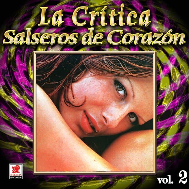 La Critica Salseros De Corazon Vol. 2