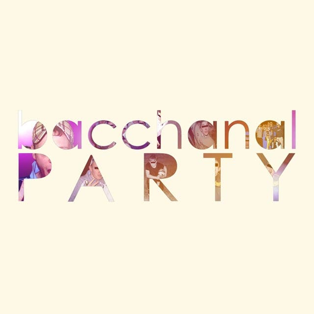 Bacchanal Party